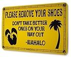 """No Shoes in the House"" sign"