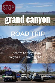 Grand Canyon Road Trip -- 5 Stops to Make between Las Vegas and the Grand Canyon! #route66