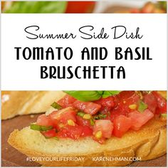 Tomato and Basil Bruschetta (Summer Side Dish) for Summer Side Dishes, Tomato Basil, Love Your Life, Best Mom, Bruschetta, Hot Dog Buns, Vegan Recipes, Appetizers, Pumpkin