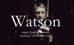 ...and apparently the surname Watson has origins in military leadership. Quite befitting a captain. :) #sherlock