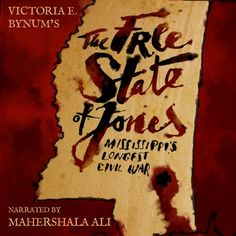 The Free State Of Jones by Victoria E. Bynum, Narrated by Mahershala Ali and Victoria E. Bynum by Audible on SoundCloud