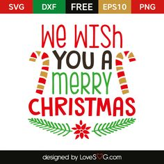 *** FREE SVG CUT FILE for Cricut, Silhouette and more *** We wish you a Merry Christmas