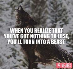 When you realize that you've got nothing to lose, you'll turn into a beast. Change the happenings in your life from obligatory tasks to opportunities for which you are grateful. Lossen up those negative thought and start doing it now! Amazing Inspirational Quotes, Motivational Stories, Job Quotes, Qoutes, Life Quotes, Online Job Search, Chase Your Dreams, A Beast, Entrepreneur Motivation