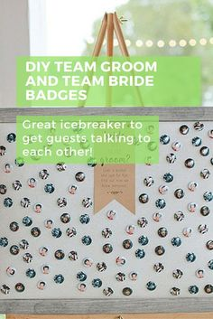 Provide an icebreaker for the guests by allowing them to choose a mini badge of a young, teenage, or current picture of the bride or groom.  It'll get them talking amongst themselves and give them something to laugh about when they see your hairstyle from the five year old you! #diywedding #weddingguests #weddingideas