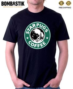 R 0444 STARPUGS COFFEE Funny Pugs in Starbucks Logo T-shirt Tee Top Quality #Bombastik #PersonalizedTee