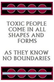 When a person sets boundaries with a potentially toxic person early in a relationship, there are two likely outcomes: The toxic behaviour does not develop or the toxic person finds someone else to be toxic with. It's no accident that friendly, helpful yet assertive people have fewer problems with toxic people, whereas friendly, helpful but unassertive people often seem to attract them like flies.