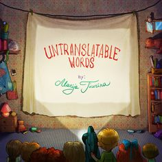 Untranslatable Words di Marija Tiurina su Behance