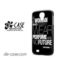 Coco Chanel Quote DEAL-2751 Samsung Phonecase Cover For Samsung Galaxy S4 / S4 Mini