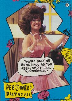 """""""You're only as beautiful as you feel, and I feel wonderful!"""" - Miss Yvonne"""