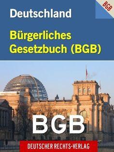 Bürgerliches Gesetzbuch BGB | Buergerliches Gesetzbuch BGB (Bundesrepublik Deutschland - Deutscher Rechts-Verlag Ebook Sonderausgabe) INTERAKTIV INHALTSVERZEICHNIS ... Gesetze und Gesetzestexte) (German Edition) by BGB. $1.09