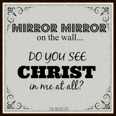 Do I reflect Christ? - Jesus Quote - Christian Quote - Do I reflect Christ? The post Do I reflect Christ? appeared first on Gag Dad. The Words, Christian Life, Christian Quotes, Christian Living, Bible Quotes, Me Quotes, Jesus Christ Quotes, Jesus Prayer, Just Keep Walking