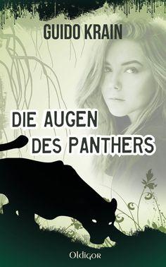 """Demnächst erscheint der Mystery-Thriller """"Die Augen des Panthers"""" von Guido Krain! Hier schon mal ein Blick auf das tolle Buchcover..."""