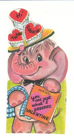 "This cute vintage Valentine features a pink elephant who is dressed as a waiter.  ""Hi there cookie - you are just what I ordered Valentine.""  View from the Birdhouse: Weekend Window Shopping at Birdhouse Books"
