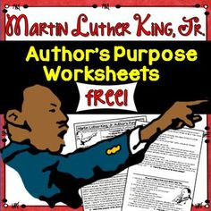 This is an educational worksheet students can complete related to Martin Luther King.  Students read four passages related to Martin Luther King, Jr.  They must determine whether the author's purpose is to persuade, inform, entertain, or explain.  Students are also asked to justify their answers.