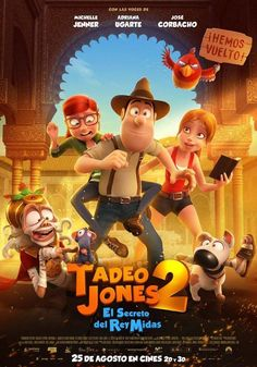 Movies: Tad Jones And The Secret Of King Midas Director: David Alonso, Enrique Gato Cast: Adriana Ugarte, Michelle Jenner, Trevor White, Joseph Balderrama Production Co: Genres: Animation Runtime: 86 min Country: Spain Release Date: 2017 Cinema Movies, Hd Movies, Movies To Watch, Movies Online, Movie Tv, Cartoon Movies, Disney Movies, Kid Friendly Movies, Animation Movies