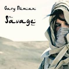 Gary Numan - The Savage Tour AnnouncedWithGuitars Gary Numan, Jean Michel Jarre, Cool Album Covers, Savages, Music Icon, Sound & Vision, My Favorite Music, Electronic Music, Trance