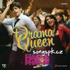 Drama Queen Hasee Toh Phasee Mp3 Song