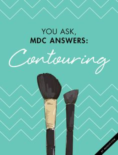 You Ask, MDC Answers: Contouring -  Contouring. You've heard of it, you've seen it, and you've probably tried to replicate it — with very little luck. If this isn't you, we're jealous! But, if trouble and contouring always happen to be used in the same sentence for you, Team MDC has got you covered. We're here with our beauty guru Elyse Reneau covering all there is to know about sculpting and highlighting your face — the right way!