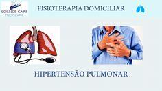 Hipertensão Pulmonar Fisioterapia Domiciliar - Science Care Fisioterapia