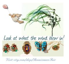 Look at what the wind blew in by renaissance-fair on Polyvore