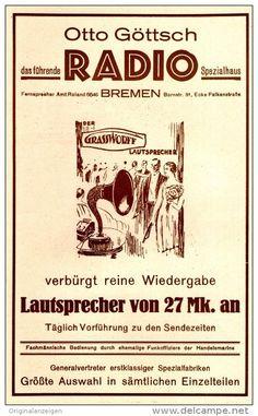 Original-Werbung/Anzeige 1925 - 1/1 SEITE - RADIO OTTO GÖTTSCH - BREMEN / GRASSWORFF LAUTSPRECHER - ca. 140 x 220 mm