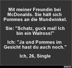 Mit meiner Freundin bei McDonalds.. | Lustige Bilder, Sprüche, Witze, echt lustig