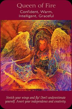 "(12-09-2014) Angel tarot by Radleigh Valentine&Doreen Virtue, Art: Steve A. Roberts, Queen of Wands (Queen of Fire): ""She combines Aries (task completion) and Pisces (nurturing and intuitive) to perfection. Sounds good to me! She is here to tell you that you are magnificent, just like her. She wants you to realize that you already embody all the traits that you think about attaining ""in the future"".""  ~bloomlisa.com"