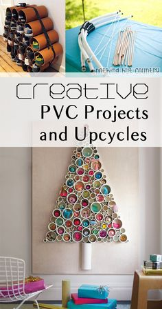 Creative PVC Projects and Upcycles