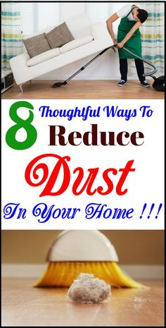 8 thoughtful ways to reduce the dust in your home. Make your dwelling a much healthier place with really smart dusting hacks and save your respiratory system. #health #reducedustinhome #cleaning #cleaningtips #home #hacks #tipsandtricks