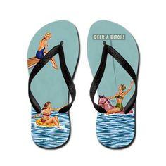 Beer A Bitch, Funny Pool Side...Flip Flops.LOL