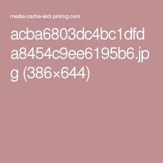 acba6803dc4bc1dfda8454c9ee6195b6.jpg (386×644)
