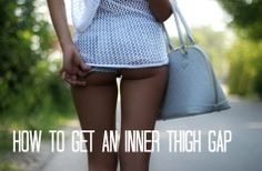 'How to get an inner thigh gap' Great workout tips! My legs will look like this! #thighgap