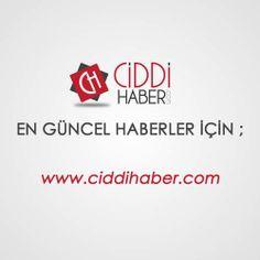 Ciddi haber #haber - http://www.ciddihaber.com