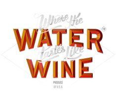 Where the Water Tastes Like Wine Logo Wine Logo, Water Into Wine, Indie Games, Folk, Typography, Plating, American, Letterpress, Popular