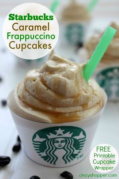 """Starbucks Caramel Frappuccino Cupcake. My new favorite cupcake. """"Over the top"""" tasty! Plus a free printable cupcake wrapper."""