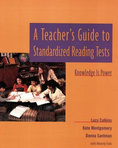 Lucy Calkins' take on standardized testing