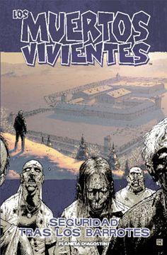 Planetacomic: Cómics - Los muertos vivientes Nº 03: Seguridad tras los barrotes