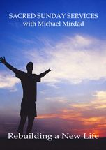 This inspiring video collection of spiritual lectures on Rebuilding a New Life by Michael Mirdad covers: Change and Acceptance, Creating Our Day, and Good Days & Bad Days. Life Video, New Life, Acceptance, Good Day, Spirituality, Change, News, Cover, Inspiration