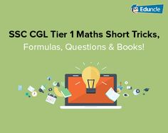 Being a #SSCCGL Aspirants, you all are searching for Math Short trick and formulas to ease out your revision anxiety, Here you come up #SSC #CGL 2016 Tier 1 Maths Short Tricks and Formulas. Tap to Read..!