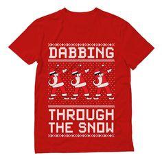 0607dd5d8 Dabbing Through The Snow Santa Christmas Dab Funny Xmas T-Shirt