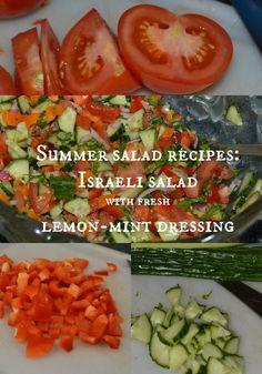 Summer salad recipes: Israeli salad recipe with fresh lemon-mint dressing