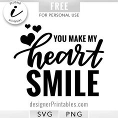 free svg cut file, free svg love file, free valentine svg cut fie, you make my heart smile svg cut file