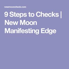 9 Steps to Checks | New Moon Manifesting Edge