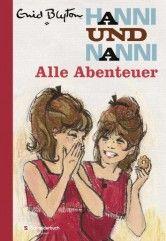 Hanni und Nanni – Alle Abenteuer | Egmont Schneiderbuch: Der Kinderbuchverlag - 3000 Seiten geballte Hanni-&-Nanni-Liebe ♥