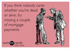 mortgage tips,mortgage facts,mortgage process,mortgage terms Mortgage Quotes, Mortgage Humor, Mortgage Loan Officer, Mortgage Companies, Mortgage Tips, Mortgage Payment, Mortgage Loan Originator, Refinance Mortgage