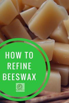 eight acres: how to refine beeswax