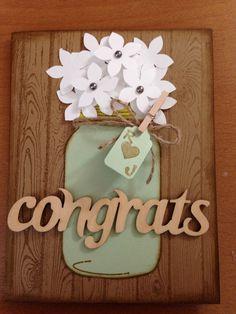 Bridal Shower Card| SU ink Baked Brown Sugar, SU Hardwood stamp, SU March Paper Pumpkin Wood Accent, mason jar stamp and Martha Stewarts hydrangea punch.