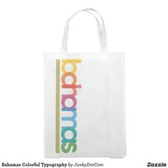 Bahamas Colorful Typography Reusable Grocery Bags - Sept 29 - 16x