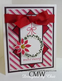 Me, My Stamps and I: Make Merry - Stamps: Berry Christmas. Paper: Real Red, Very Vanilla, Chocolate Chip and Whisper White. Ink: Real Red & Always Artichoke. Accessories: Bling, red grosgrain ribbon. Tools: Dimensionals & CE.
