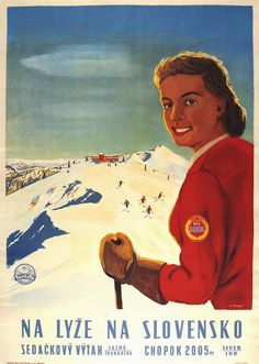 Ski poster for Jasná, in central Slovakia in the Low Tatras Mountains. Vintage Ski Posters, Retro Posters, Vintage Ads, Tourism Poster, Railway Posters, Vintage Hawaii, Old Art, Art Pictures, Winter